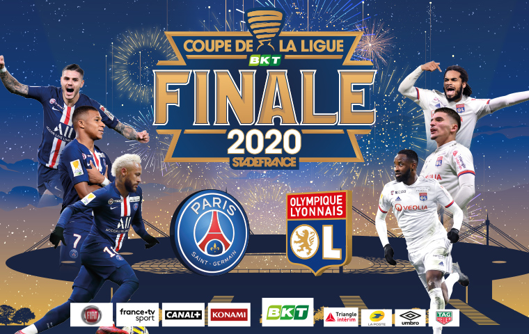 FINALE Coupe de la Ligue BKT le vendredi 31 juillet 2020 au Stade de France