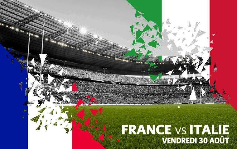 FRANCE / ITALIE le vendredi 30 août 2019 au Stade de France